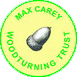 Click here for the Max Carey Woodturning Trust web site